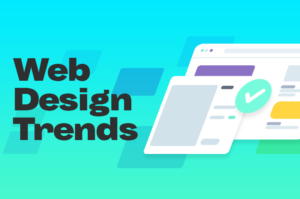 5 Web Design Trends to Consider for Your Website in 2021
