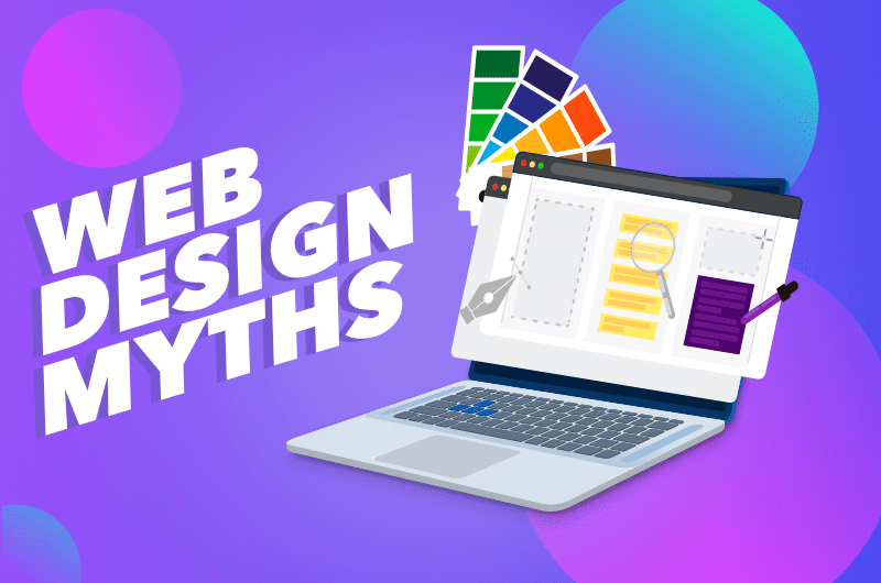 Clarifying Common Myths When It Comes to Website Design