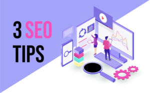 Read more about the article Want More People to Read Your Blog Follow These 3 SEO Tips
